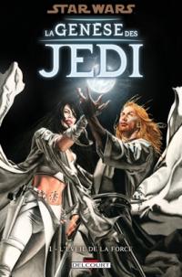 Star Wars - La Genèse des Jedi / T1